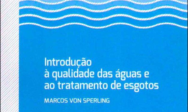 Von Sperling – Introdução à qualidade das águas e ao tratamento de esgotos