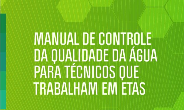 Manual de Controle da Qualidade da Água para Técnicos que Trabalham em ETAS