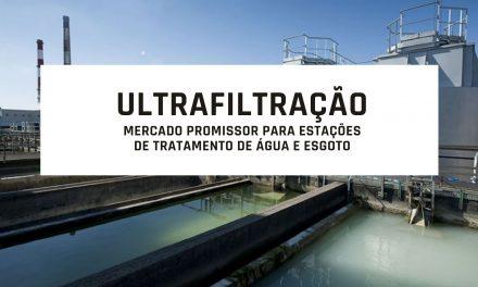Ultrafiltração: Mercado promissor para estações de tratamento de água e esgoto